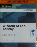 Wisdom of Leo Tolstoy written by Leo Tolstoy performed by Mark Turetsky on MP3 CD (Unabridged)